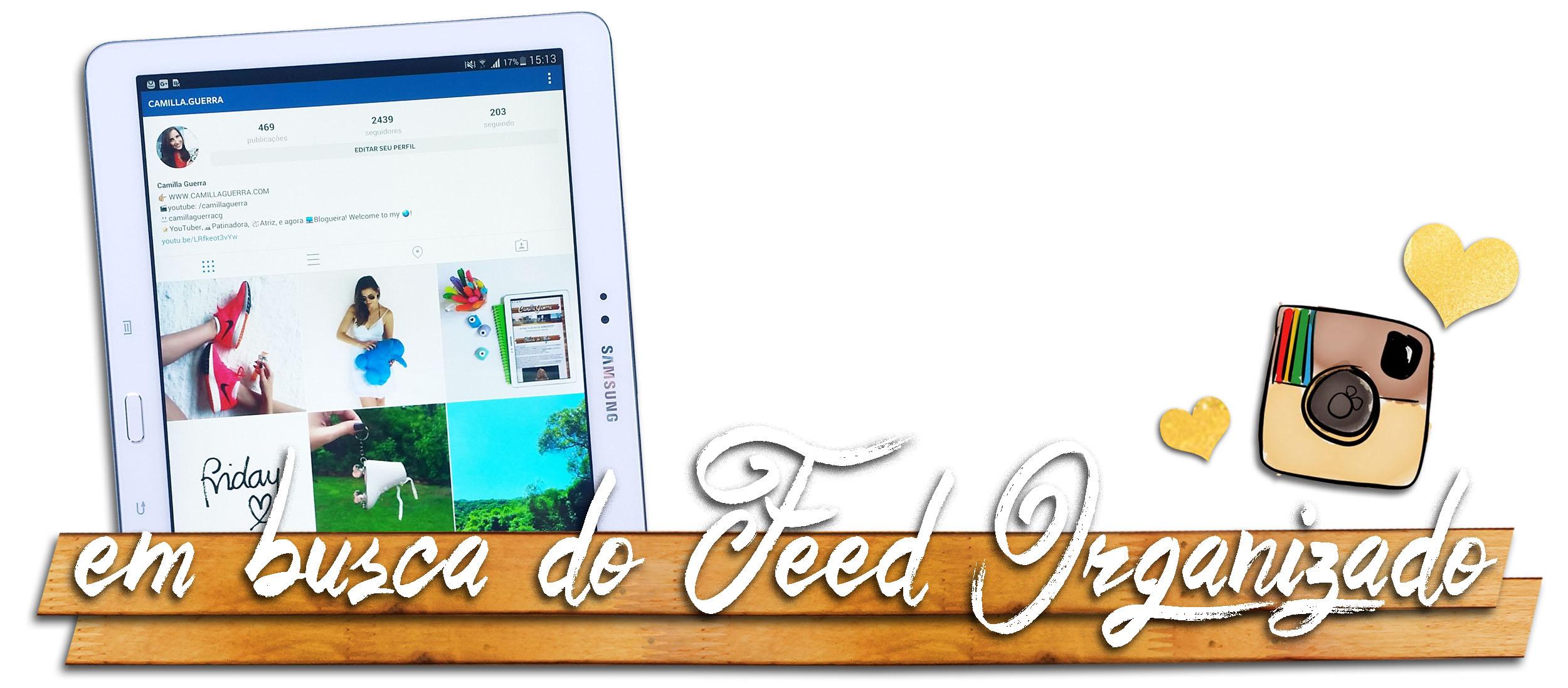 blog-camilla-guerra-instagram-feed-organizado-em-busca-do-feed-perfeito